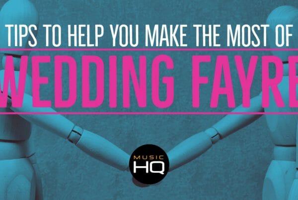 music hq wedding fayre tips